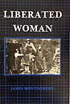 Liberated Woman: A Life of May Arkwright…
