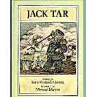 Jack Tar (Illustrated by Mercer Mayer) by…
