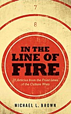 In the Line of Fire: 70 Articles from the…