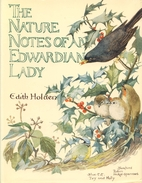 The Nature Notes of an Edwardian Lady by…