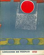 Longjaunes His Periplus by Howard McCord