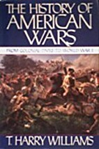 The History of American Wars: From Colonial…