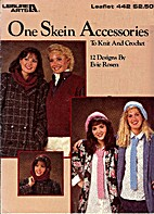 One Skein Accessories to Knit and Crochet…