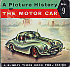 PICTURE HISTORY OF THE MOTOR CAR, A No. 9…