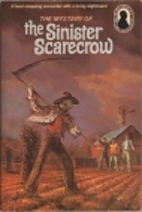 The Mystery of the Sinister Scarecrow by M.…