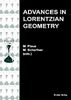 Advances in Lorentzian Geometry by M. Plaue