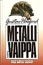 Metallivaippa by Gustaf Hasford