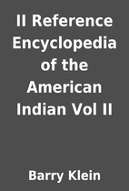 II Reference Encyclopedia of the American…