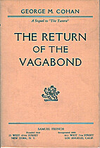The return of the vagabond by George M.…