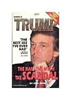 Trump the Man the Myth the Scandal by Joel…