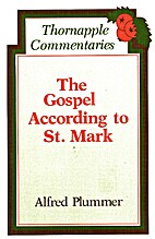 The Gospel according to St. Mark by Alfred…