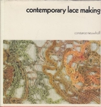 Contemporary lace making by Constance…