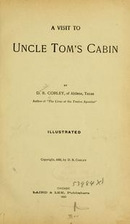 A Visit to Uncle Tom's Cabin by Daniel…