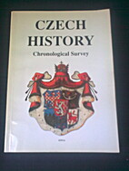 Czech History: Chronological Survey by J.…