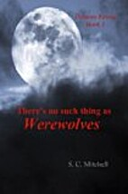 There's no such thing as Werewolves: Demons…