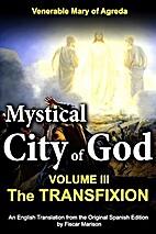 Mystical City of God Book III The…