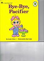 Muppet Babies Bye-Bye, Pacifier by Louise…