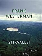 Stikvallei by Frank Westerman