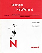 Upgrading to Netware 6 by Novell Education