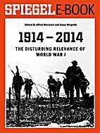 1914 - 2014: The disturbing relevance of…