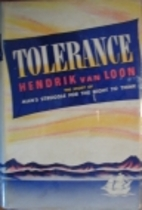 Tolerance by Hendrik Willem Van Loon