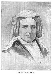 Author photo. Emma (Hart) Willard (1787-1870), Buffalo Electrotype and Engraving Co., Buffalo, N.Y.