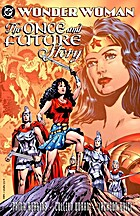 Wonder Woman : the once and future story by…