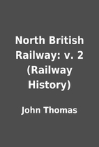 North British Railway: v. 2 (Railway…