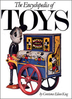 The Encyclopedia of Toys by Constance Eileen…