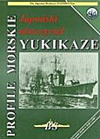 PM 24 - The Japanese Destroyer YUKIKAZE by…