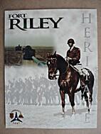 Fort Riley, Heritage, 1997.