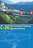 C-36: Eine Schweizer…