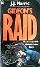 Gideon's Raid by J. J. Marric