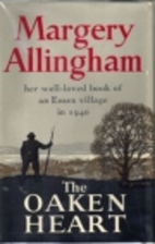 The Oaken Heart by Margery Allingham