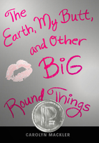 The Earth, My Butt, and Other Big Round…