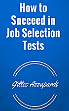 How to Succeed in Job Selection Tests by…