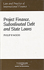 Project Finance, Subordinated Debt and State…