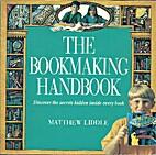 The Bookmaking Handbook by Matthew Liddle