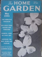 The Home Garden Volume 17 Number 05 1951 May…