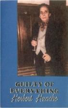 Guilty of Everything by Herbert Huncke