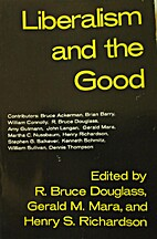 Liberalism and the Good by Gerald M. Mara