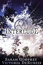 Interlude by Sarah Godfrey