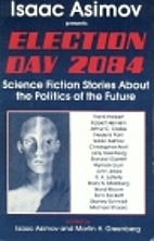 Election Day 2084: A Science Fiction…