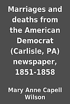 Marriages and deaths from the American…