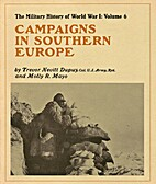 Campaigns in Southern Europe by Trevor…