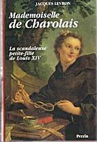 Mademoiselle de Charolais : la scandaleuse…