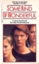 Some Kind of Wonderful by David Bischoff