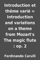 Introduction et thême varié = Introduction…