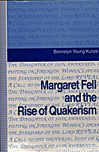 Margaret Fell and the Rise of Quakerism by…