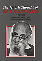 The Jewish Thought of Emil Fackenheim: A…